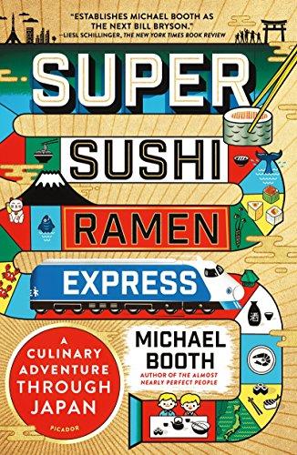 Super Sushi Ramen Express: A Culina…