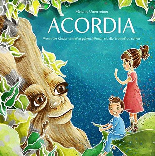 Acordia: Wenn die Kinder schlafen gehen, können sie die Traumfrau sehen