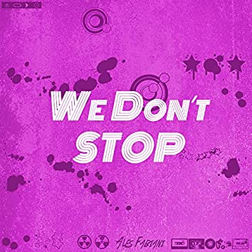 We Don´t Stop