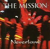 Songtexte von The Mission - Neverland