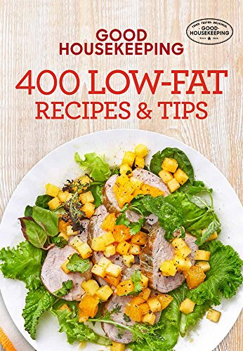Good Housekeeping 400 Low-Fat Recipes & Tips (400 Recipe)