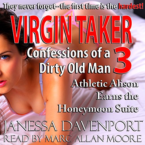 Virgin Taker: Confessions of a Dirty Old Man 3 audiobook cover art