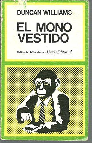 El Mono vestido, el (Ed. Rústica)