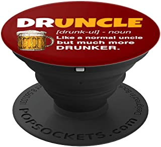 Drunk Uncle Beer Lover - DRUNCLE Definition Funny Gift - PopSockets Grip and Stand for Phones and Tablets