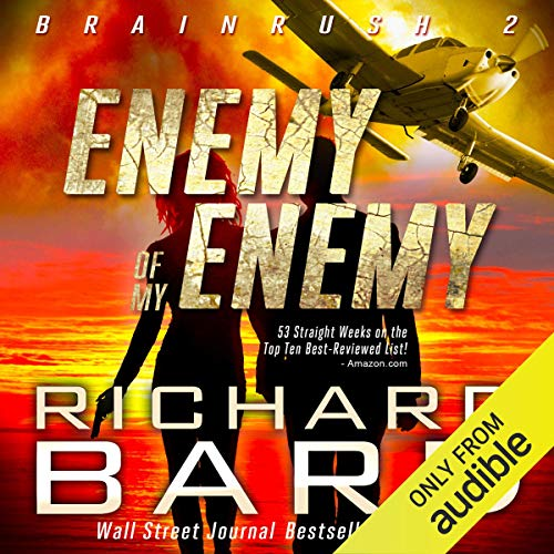 The Enemy of my Enemy (Brainrush Series Book 2) cover art