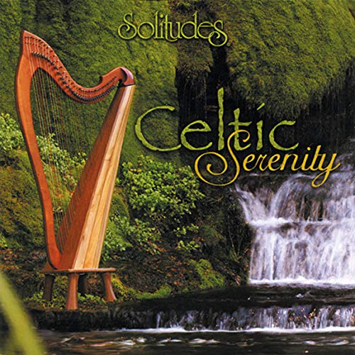 Solitudes: Celtic Serenity