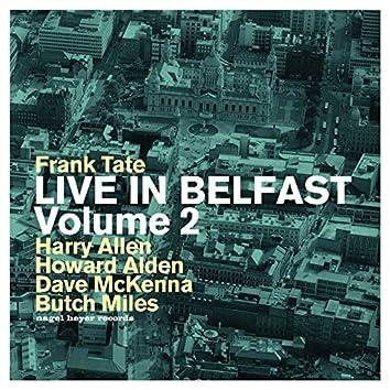 Live in Belfast, Vol. 2 (Extended Version)