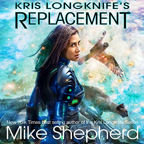 Kris Longknife's Replacement audiobook cover art