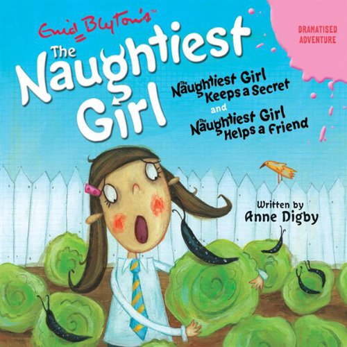 'Naughtiest Girl Keeps a Secret' and 'Naughtiest Girl Helps a Friend'     Naughtiest Girl Series              De :                                                                                                                                 Enid Blyton                               Lu par :                                                                                                                                 uncredited                      Durée : 1 h et 59 min     Pas de notations     Global 0,0