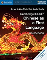 Cambridge IGCSE® Chinese as a First Language Coursebook (Cambridge International IGCSE)
