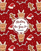 Christmas & New Year's Eve Planner: Cute Reindeer Snow Gingerbread Man Red, The Ultimate Holiday Organizer