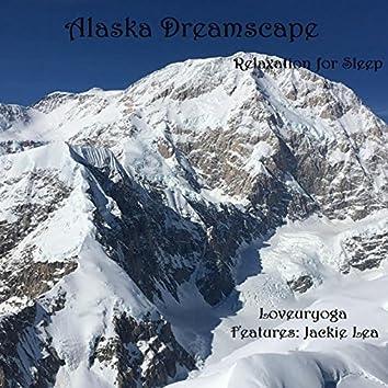 Alaska Dreamscape (feat. Jackie Lea)