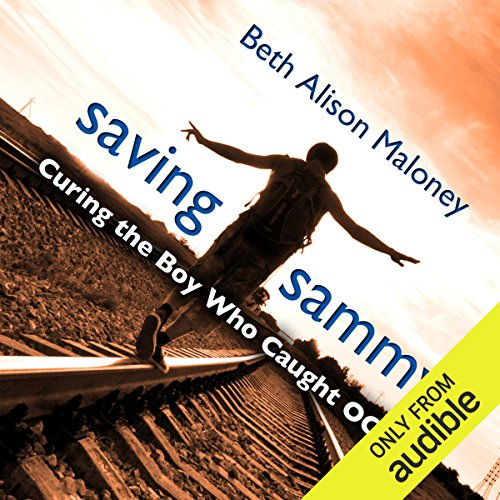 Saving Sammy: Curing the Boy Who Caught OCD audiobook cover art