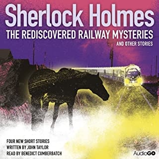 Sherlock Holmes: The Rediscovered Railway Mysteries and Other Stories audiobook cover art