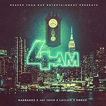 4 AM (feat. Jay Juice, Laylow & Drego)