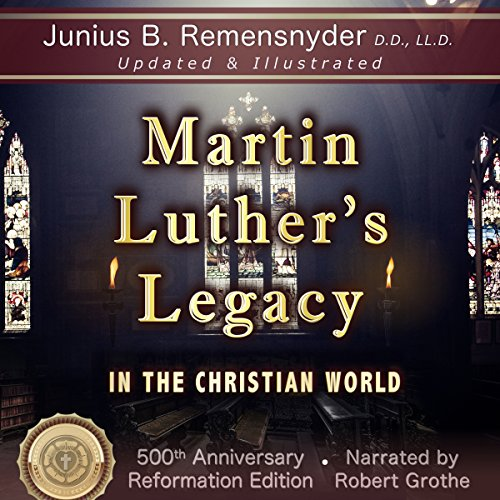 Martin Luther's Legacy in the Christian World cover art