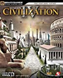 Civilization IV Official Strategy Guide (Official Strategy Guides) by BradyGames (2005-10-25) - Brady Games; 1 edition (2005-10-25) - 25/10/2005