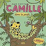 Camille dans la jungle + Camille a un bébé (French Edition)