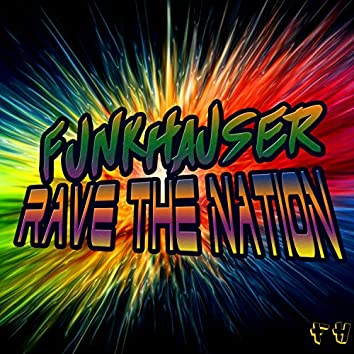 Rave The Nation