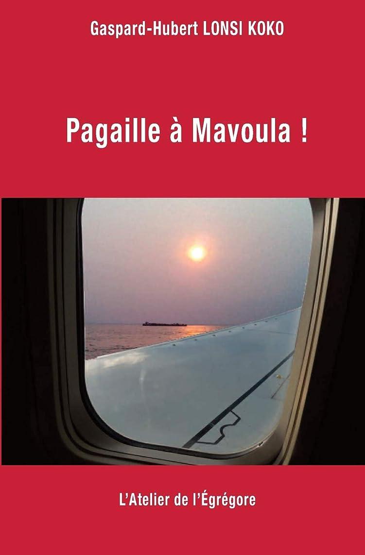 生産的願うペルーPagaille à Mavoula !