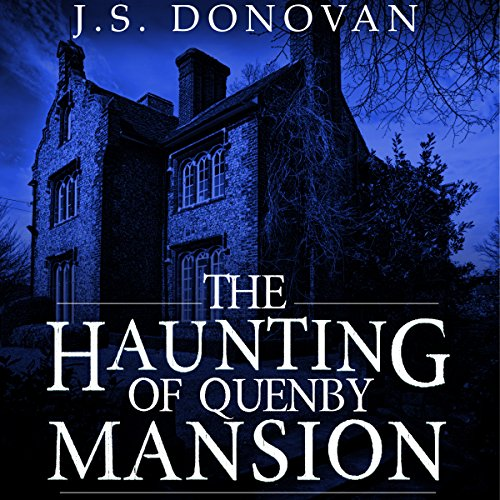 The Haunting of Quenby Mansion, Book 1 audiobook cover art