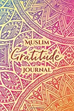 Muslim Gratitude Journal: A Complete 52 Week Guide To Building A Grateful Mindset And Positive Relationship With Allah (Cover One)