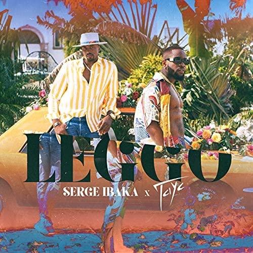 Serge Ibaka & Tayc