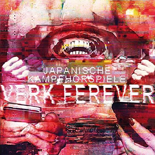 Japanische Kampfhörspiele: Verk Ferever (Audio CD)
