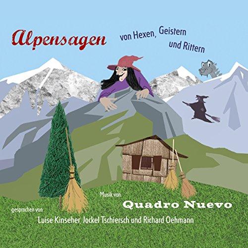 Alpensagen - von Hexen, Geistern & Rittern Titelbild