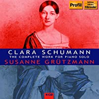 Clala Schumann: The Complete Work For Piano Solo