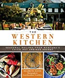 The Western Kitchen: Seasonal Recipes from Montana's Chico Hot Springs Resort (English Edition)