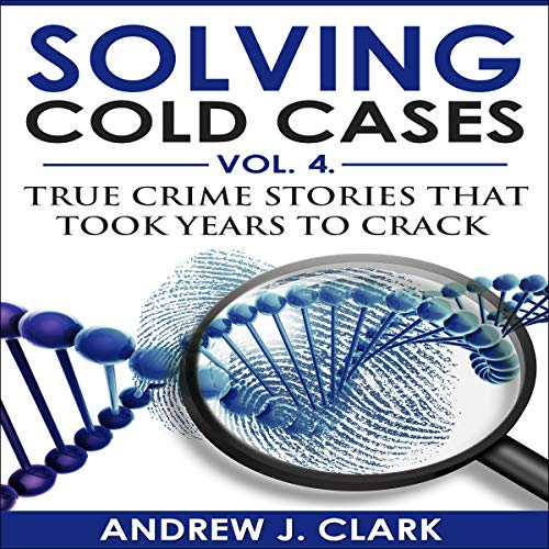Solving Cold Cases Vol. 4 cover art