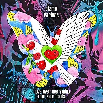 Love Over Everything [Dim Zach Remix]