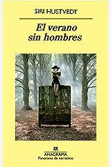 El verano sin hombres (Panorama de narrativas nº 791) Versión Kindle