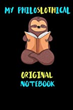 My Philoslothical Original Notebook: Blank Lined Notebook Journal Gift Idea For (Lazy) Sloth Spirit Animal Lovers