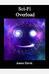 Sci-Fi Overload Kindle Edition