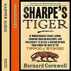 Sharpe's Tiger: The Siege of Seringapatam, 1799 (The Sharpe Series, Book 1)