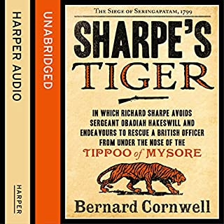 Sharpe's Tiger: The Siege of Seringapatam, 1799 (The Sharpe Series, Book 1)                   Auteur(s):                                                                                                                                 Bernard Cornwell                               Narrateur(s):                                                                                                                                 Rupert Farley                      Durée: 14 h et 14 min     33 évaluations     Au global 4,8