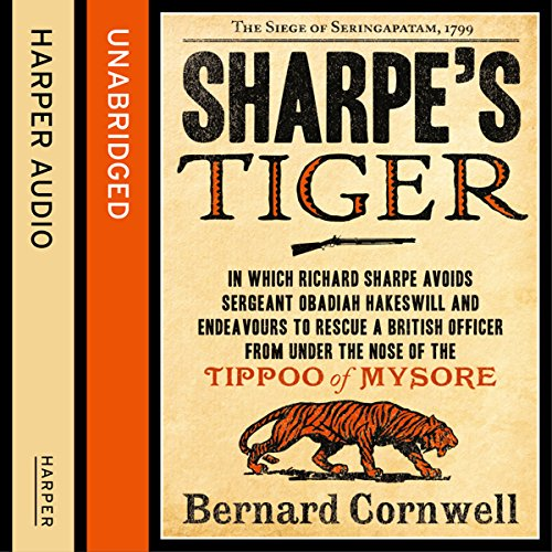 Couverture de Sharpe's Tiger: The Siege of Seringapatam, 1799 (The Sharpe Series, Book 1)
