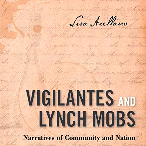 Vigilantes and Lynch Mobs audiobook cover art