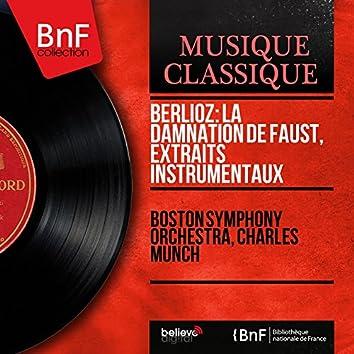 Berlioz: La damnation de Faust, extraits instrumentaux (Mono Version)