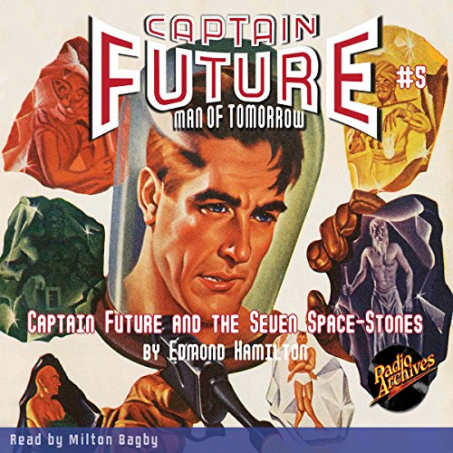 Captain Future and the Seven Space Stones audiobook cover art