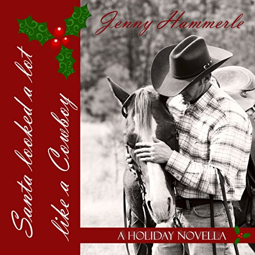 Santa Looked a Lot Like a Cowboy: A Holiday Novella audiobook cover art