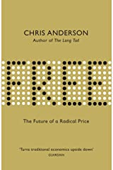 Free: The Future of a Radical Price Kindle Edition