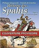 BD - Histoire des Spahis - Tome 2 (1919 à nos jours)