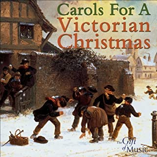 Carols for a Victorian Christmas by Martin Souter, The Choir of Magdalen College, Oxford (2004) Audio CD