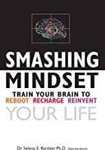 Smashing Mindset: Train your brain to reboot, recharge, reinvent your life (2)