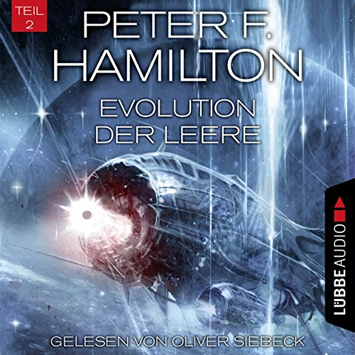 Evolution der Leere     Das dunkle Universum 4, 2              By:                                                                                                                                 Peter F. Hamilton                               Narrated by:                                                                                                                                 Oliver Siebeck                      Length: 16 hrs and 39 mins     Not rated yet     Overall 0.0