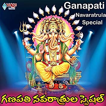 Ganapaya Navaratrulu Special