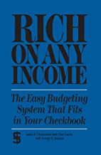 Rich on any Income: The Easy Budgeting System That Fits in Your Checkbook